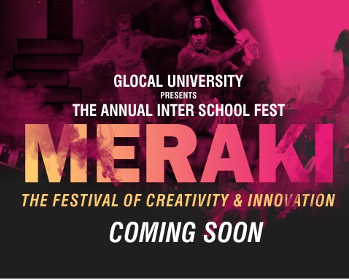 Glocal Univesity Persents The Annual Inter School Fest