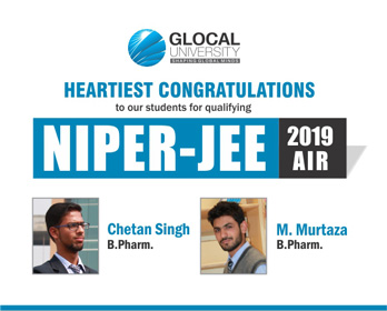 Glocal University congratulates our BPharm students for qualifying NIPER JEE 2019 AIR